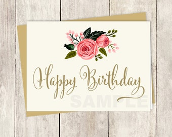 Happy Birthday Card DIY // Floral Birthday // Watercolor Rose Flower / Gold Calligraphy, Rose Printable PDF ▷ Instant Download