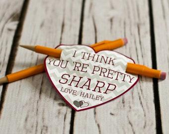 Valentine Printable - I Think You're Pretty SHARP - Customized