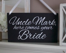 """Uncle Sign - Black  - """"Uncle here comes your Bride"""" sign, Personalized Ring Bearer/Flower Girl sign, Rustic, Chic, Homemade,  Just Married"""