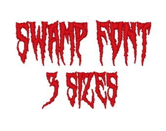 Swamp Font Embroidery machine. (3 Sizes)