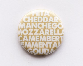 Cheese lover - 25mm metal pin