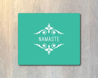 Namaste Yoga Mouse Pad - Custom Personalized - Typography Computer or Office Work Station Decor