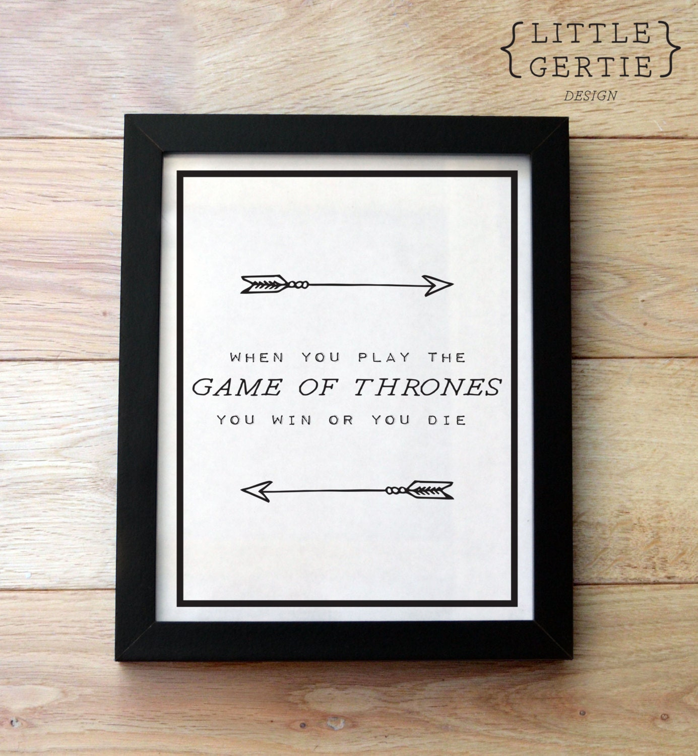 Game Of Thrones Quote When You Play The Game By