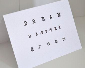 Dream a little dream hand stamped card