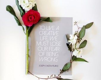 "Live creatively quote - motivational quote - 8x10"" - Joseph Chilton Pearce quote"