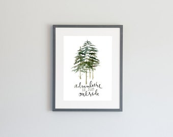 Hand Painted Watercolor Archival Giclée Print - Adventure is Just Outside - Pine Trees
