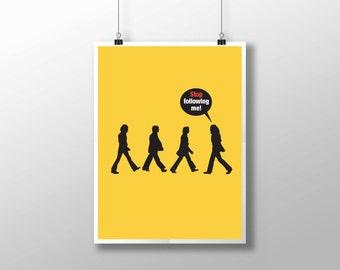Abbey Road Stop Following Me