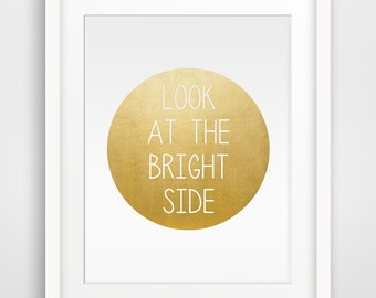 Look at the right side Inspirational quote Printable art, Wall Prints, Wall art, Printable Wall Art, Downloadable Wall Prints, Digital Art