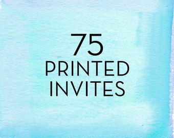 75, 5x7 Print Flat Single Sided Invitations with White Envelopes *Professionally Printed