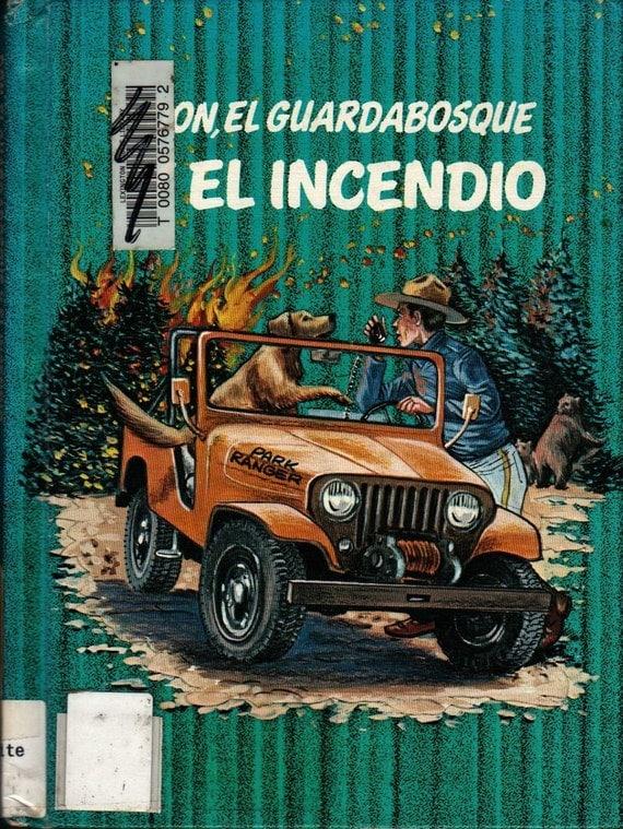 Don, El Guardabosque Y El Incendio - Spanish Language - Robert Whitehead - 1978 - Vintage Kids Book