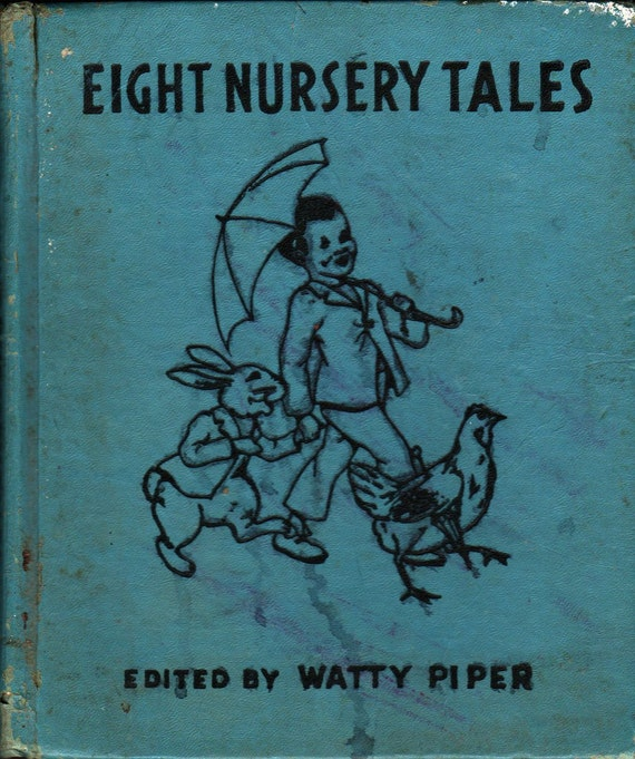 Eight Nursery Tales - Watty Piper - 1938 - Vintage Book