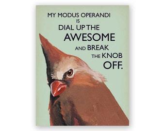 Modus Operandi Card - Humor - Bird - Greeting - Stationery