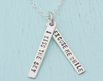 """Inspirational quote pendant - JIMI HENDRIX QUOTE """"excuse me while I kiss the sky"""" - handmade sterling silver necklace"""