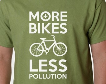 More Bikes Less Pollution t-shirt - CYCLING ENVIRONMENT GREEN