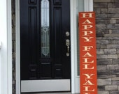 Large Happy Fall Y'all Sign. Welcome Sign. Outdoor sign. Porch Sign.  Entryway Sign.