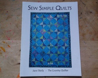 Sew Simple Quilts Book 1 Jane Davila - The Country Quilter