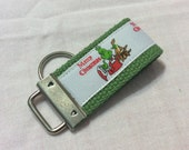 CHRISTMAS GRINCH   Mini Key Fob    ribbon / fabric on heavy cotton webbing  Buy 3 Get 1 Free
