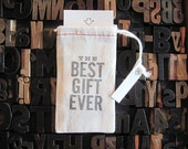 "The Best Gift Ever Letter Press Bag with mini card • Celebration/Holiday • Cotton Blend Bag • Size3"" x 5"" • Grey Ink• Ink Petals"