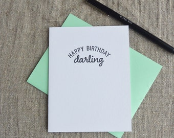 Letterpress Birthday Greeting Card  - Stuff My Friends Say - Happy Birthday Darling - 113-008