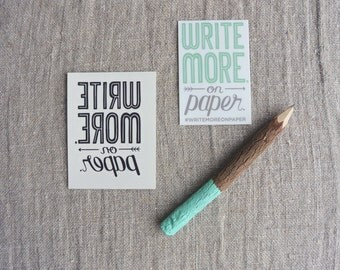 Write More. On Paper. Temporary Tattoo and Sticker Pack