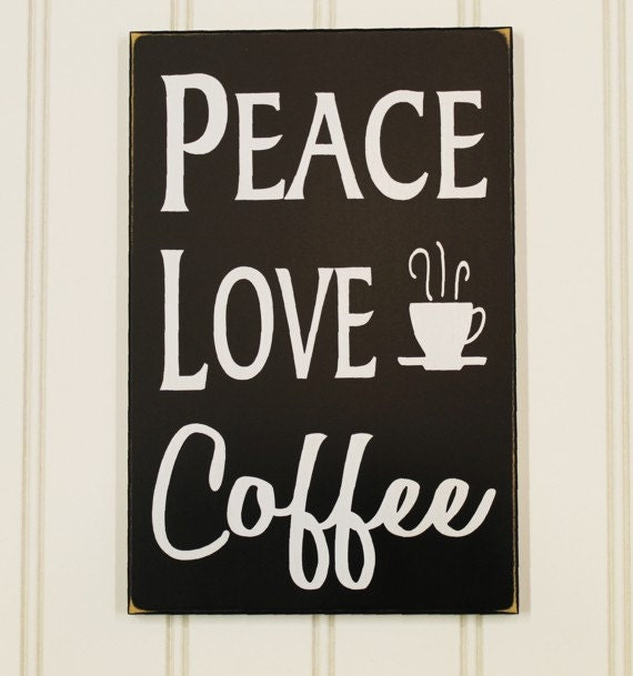 Kitchen Coffee Signs: Peace Love Coffee Wood Sign Kitchen Decor Wall Art Coffee