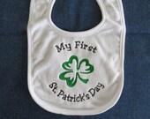 My First St. Patrick's Day Baby Bib - Shamrock - Custom Orders Welcome....