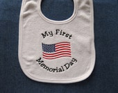 My First Memorial Day - Custom Orders Welcome....