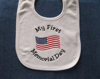 My First Memorial Day White Baby Bib - Custom Orders Welcome....