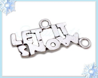 10 Silver Tone 'Let It Snow' Charms or Connectors PS120