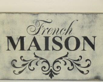 FRENCH MAISON SIGN / French sign / French Maison / hand painted sign / French home sign / French decor / Paris apartment decor / wood sign