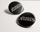Damn it Anders Button