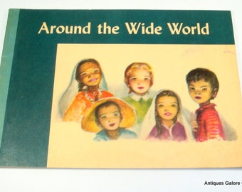 Around The Wide World, Children's Religious Book, Dorothy Ballard, Illustrated, Christianity, Stories of Jesus, 1956  (301-15)