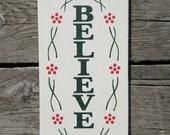 Believe Wood Sign ON SALE