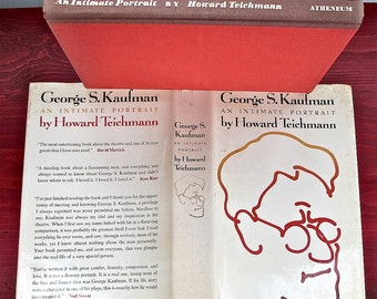 George S. Kaufman  Intimate Portrait 1972   Howard Teichmann  Algonquin Round Table. Theater. Dramatist. Comedy. Biography. Illustrated.