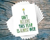 This Year is Almost Over - set of 8 - A2 folded note cards & envelopes