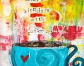 "Best Friends Celebrate Birthdays with Coffee 5""x7"" Blank Birthday Card with Envelope, Friend Birthday, Wholesale Birthday Cards"