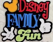 DISNEY Family Fun - Die Cut Title Scrapbook Page Paper Piece - SSFF