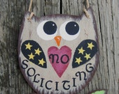 No Soliciting Sign Owl - Hand Painted Wood