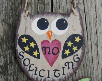 No Soliciting OWL Sign - Hand Painted Wood