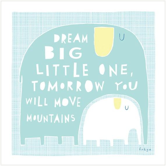 Dream Big Little One - Fine Art Print