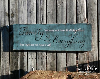 Family is Everything Engraved Wood Sign (I-028)
