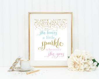 She leave a little Sparkle wherever she goes Wall Art. pink turquoise Art. Glitter Wall Art. Typography Art. Pink Blue Sparkle Print.