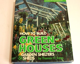 How To Build Green Houses By Thomas H. Jones, Popular Science Book