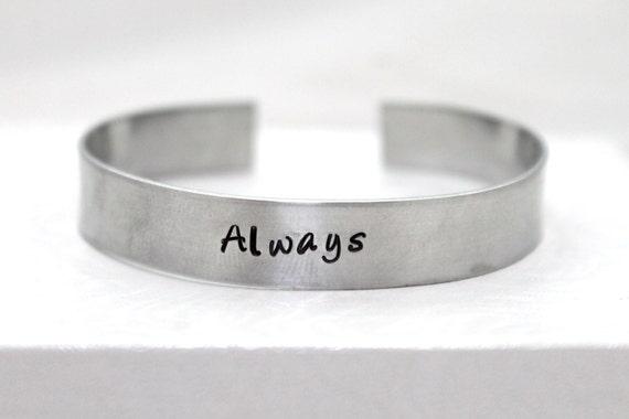 Always Bracelet, Always Jewelry,  Aluminum Bracelet, Hand Stamped, Potter Fan, Romantic Bracelet, Potter Bracelet