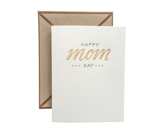 Happy Mom Day Mothers Day letterpress card - single