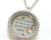 READY TO SHIP, Autism Awareness Jewelry, To the world you are one, to me you are the world, Floating Locket Necklace, Puzzle Piece Heart