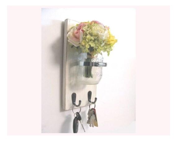 Canning Jar Vase Key Holder - with 2 Hooks, Key Organizer, Shabby Chic, Industrial, Rustic, Cottage