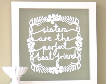 Paper cut Gift for Sister, gifts for sister, sister best friend, papercut wall art frame, sister birthday gift, big sister, big sister gift