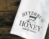 Jitterbug Honey Kitchen Towel Floursack Housewarming Hostess Holiday Gift under 20 Hillbilly Bar Mop