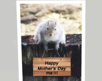 Squirrel Mothers Day card - Funny Mother's Day card  - Funny animal card - Happy Mother's Day greeting card (Blank inside)